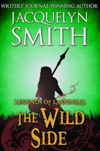 Legends of Lasniniar: The Wild Side