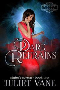 Dark Refrains