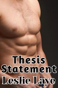 Thesis Statement (Gay College Story)