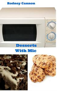 Desserts With Mic