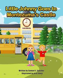 Little Johnny Goes to Montezuma's Castle