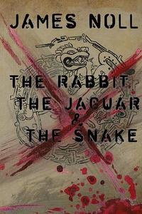 The Rabbit, The Jaguar, & The Snake