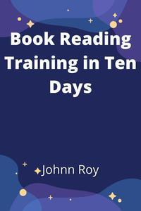 Book Reading Training in Ten Days