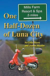 One Half Dozen of Luna City
