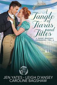 A Tangle of Tiaras and Titles