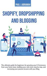 Shopify, Dropshipping and Blogging