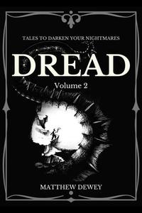 Dread: Volume 2