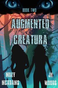 Augmented Creatura, Book Two