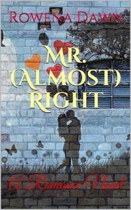 Mr. (Almost) Right