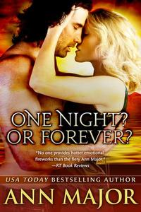 One Night? Or Forever?