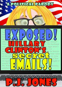 Exposed! Hillary Clinton's Secret Emails!