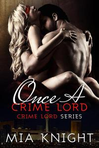 Once A Crime Lord