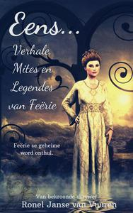 Eens... Verhale, Mites en Legendes van Feërie
