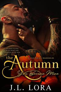 The Autumn You Became Mine