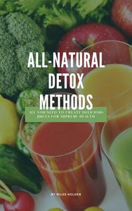 All-Natural Detox Methods