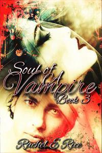Soul of A Vampire Book 3