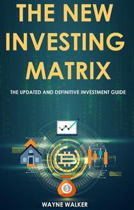 The New Investing Matrix