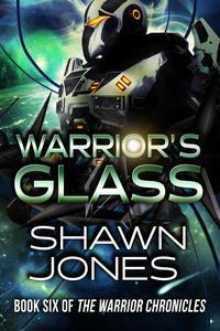 Warrior's Glass