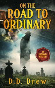 On the Road to Ordinary