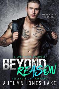 Beyond Reason: Teller's Story, Part Two (Lost Kings)