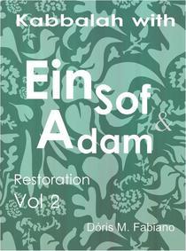 Kabbalah with Ein Sof & Adam vol 2 - Restoration