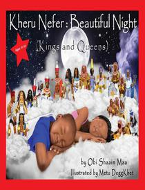 Kheru Nefer: Beautiful Night (Kings and Queens) Ages 11 to 14