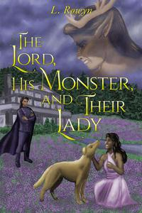 The Lord, His Monster, and Their Lady