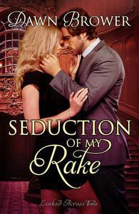 Seduction of My Rake