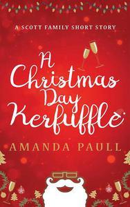 A Christmas Day Kerfuffle
