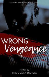 Wrong Vengeance