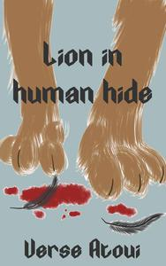 Lion In Human Hide