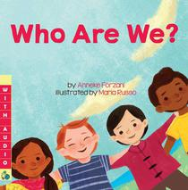 Who Are We? (A Multicultural Book) – with Audio!