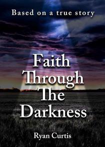 Faith Through The Darkness