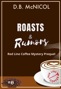 Roasts & Rumors