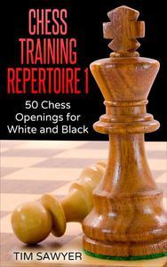 Chess Training Repertoire 1