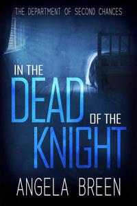 In the Dead of the Knight