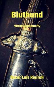 Bluthund- Virtual Community