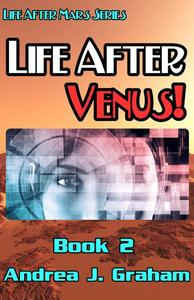 Life After Venus!