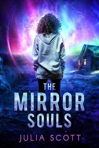 The Mirror Souls