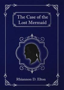 The Case of the Lost Mermaid