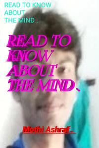 Read to Know about the Mind