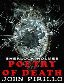 Sherlock Holmes Poetry of Death