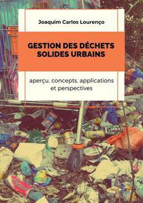 Gestion des déchets solides urbains: aperçu, concepts, applications et perspectives
