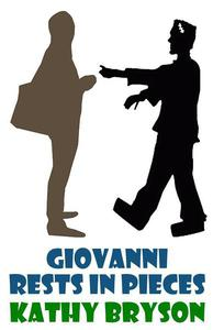 Giovanni Rests In Pieces
