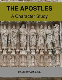 The Apostles: A Character Study