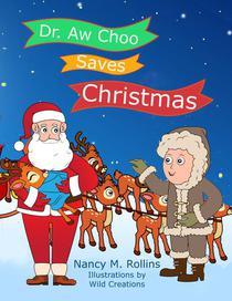 Dr. Aw Choo Saves Christmas