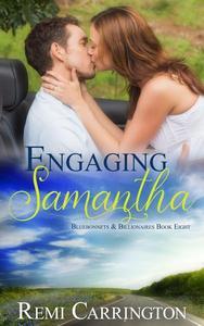 Engaging Samantha