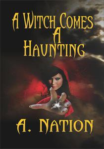 A Witch Comes A Haunting