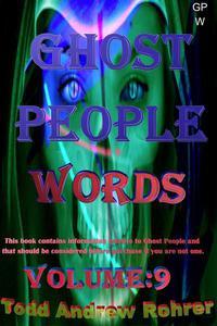 Ghost People Words Volume:9