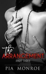 The Arrangement (Part Three)